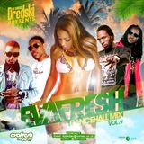 EVAFRESH DANCEHALL MIX VOL.9 (july 2014)