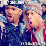 Soopa Shoutout #9