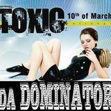 DJ da Dominator - TOXIC MIX