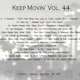Angel Monroy Presents Keep Movin' 44