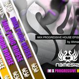 Nemesis - IMIX PROGRESSIVE HOUSE Episode 027