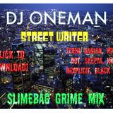Slimebag Grime Mix