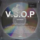 V.S.O.P // Best NEW Music Playlist Dec 2018 // Hip Hop, R&B, Latin, Afro // instagram : TyOurhome