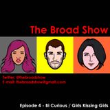 The Broad Show - Ep. 4