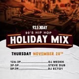 93.5 KDAY THANKSGIVING DAY MIX (THROWBACK HIP-HOP)