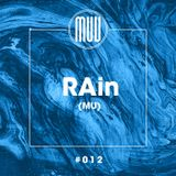 rAin (MU)- Exclusive mix 012-  MUV RADIO MAURITIUS
