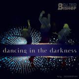Dancing In The Darkness