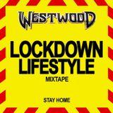 Westwood - Lockdown Lifestyle mixtape - new hip hop - Drake, Pop Smoke, Tory Lanez, DaBaby