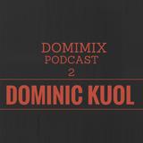 DOMIMIX PODCAST 2