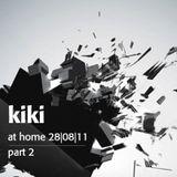 Kiki - At Home 28.08.2011. Part 2