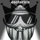 Esoterica Vol III