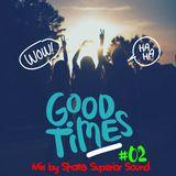 GOOD TIME #02 SHOTTA (SUPERIOR SOUND)