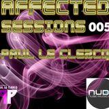 Paul le Clercq - Affected Sessions 005 - 07-Nov-2015
