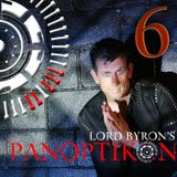 PANOPTIKON VI - Lord Byron