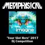 METAPHYSICAL - Your Slot Here 2017