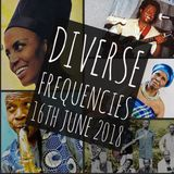 Diverse Frequencies 16th June 2018
