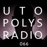 Utopolys Radio 066 - Uto Karem Live from Undercolor, Antwerpen, Belgium