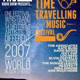 Tony P Radio Show Presents... The Random Time Travelling Music Festival