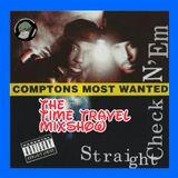 GGR....Time Travel...West Coast hip Hop & snoop dogg Spotlight