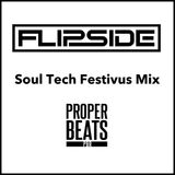 Flipside presents- Soul Tech (A Festivus Mix)