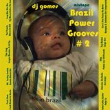 Brazil Power Grooves # 2