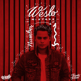 Weslo Mixtape Number • 1 •