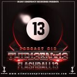 FLASHBALL13 - 13.thir13en.13 - podcast#013 Silent Conspiracy Recordings