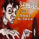 Scribbler: Mix 11 - Soul & Jazz