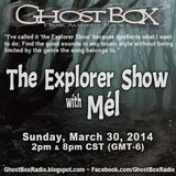 The Explorer Show (002) - Mar. 30th 2014