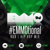 Dj Emmo Presents #EMMOtional RNB HIP HOP MIX jan 2017