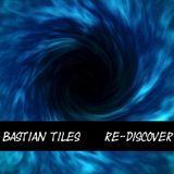 Bastian Tiles presents Re-Discover 03