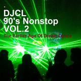 DJCL 90's Nonstop Vol.2