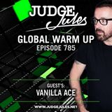 JUDGE JULES PRESENTS THE GLOBAL WARM UP EPISODE 785