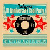 BE YOUNG, BE FOOLISH, BE HAPPY. CALYPSO III ANIVERSARIO!