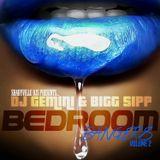 "Dj Gemini & Bigg Sipp ""Bedroom Bangers"" Volume 2"