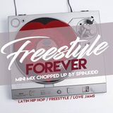 FOREVER FREESTYLE MINI MIX - SPIN.KIDD