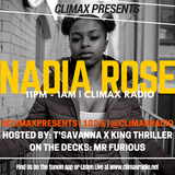 Climax Radio - Climax Presents - T'Savanna, King Thriller, Mr Furious & Nadia Rose