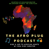 The AfroPlug Episode 4 #PartyTapes ft DJ Fita AfroPop Essentials
