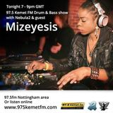 Mizeyesis Guest Mix on 11.4.2015 for 97.5 Kemet FM Drum and Bass Show hosted by Nebula2