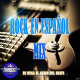 Rock en Español Mix by Dj Mega El genio del beats (XMR)