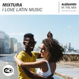 Mixtura - I Love Latin Music