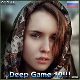 Deep Game 10!!! Russian Version