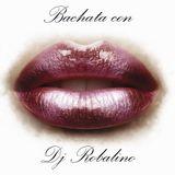 Bachata con Dj Robalino 2012