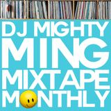 DJ Mighty Ming Presents: Mixtape Monthly 17