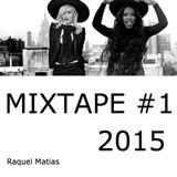 MIXTAPE #1 @ 2015