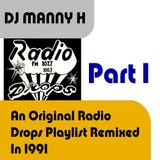 DJ Manny H - Radio Drops Remix Part 1