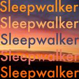 Sleepwalker April 9, 2020 - Lovely Day