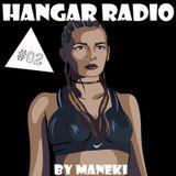 Maneki - Hangar Radio #02