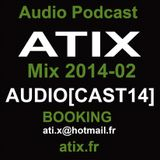 Atix Dj Set AUDIOCAST14