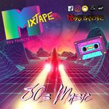 DJ RaySanchez 80s Music Mixtape